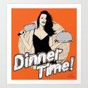 Dinner Time! Art Print