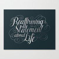 Imitation Flattery - Reaffirming Statement Canvas Print