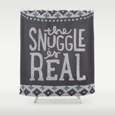 the snuggle is real Shower Curtain