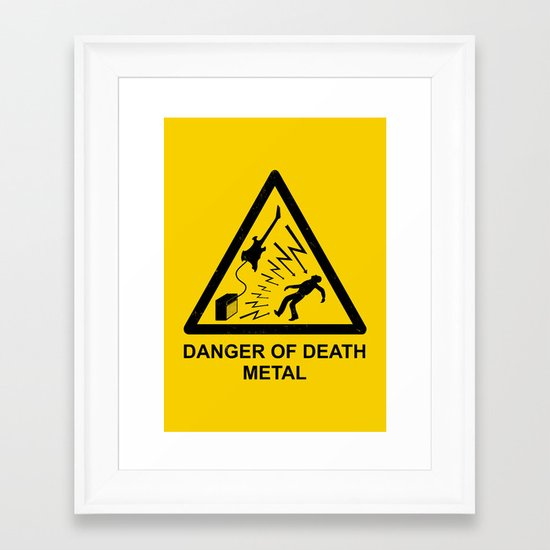 Danger Of Death Metal Framed Art Print