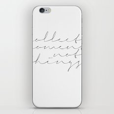 Collect moments, not things - Handwritten Typography iPhone & iPod Skin