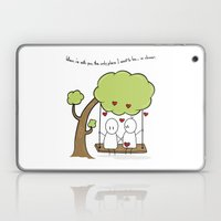 When I'm With You... Laptop & iPad Skin