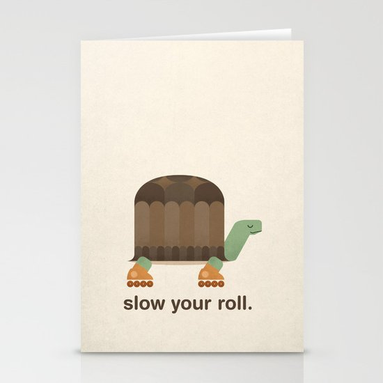 Slow Your Roll Stationery Card