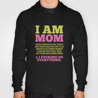 I Am Mom Hoody