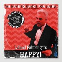 Leland Palmer Gets Happy… Canvas Print