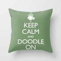 Keep Calm & Doodle On (G… Throw Pillow