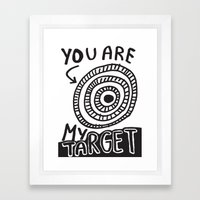 You Are My Target Framed Art Print