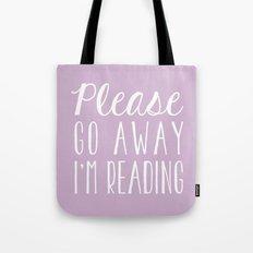 Please Go Away, I'm Reading (Polite Version) - Pink/Purple Tote Bag