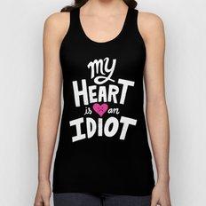 My Heart Is An Idiot Unisex Tank Top
