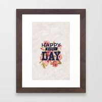Happy Every Day Framed Art Print