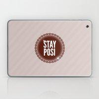 Stay Posi Laptop & iPad Skin