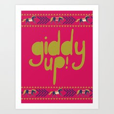 Giddy Up Art Print