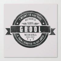 GROOL badge design based on Mean Girls Canvas Print