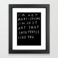 I AM NOT ANTI-SOCIAL Framed Art Print