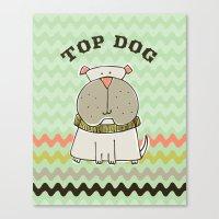 Top Dog Canvas Print