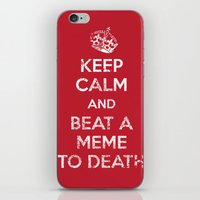 Keep Calm and Beat a Meme to Death iPhone & iPod Skin