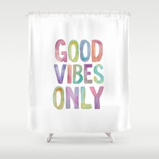 Good Vibes Only Watercolor Typography Print Shower Curtain