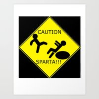 Watch for Sparta! Art Print