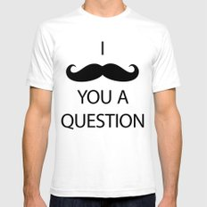 I Mustache You a Question White Mens Fitted Tee SMALL