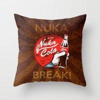 Nuka Break! Throw Pillow