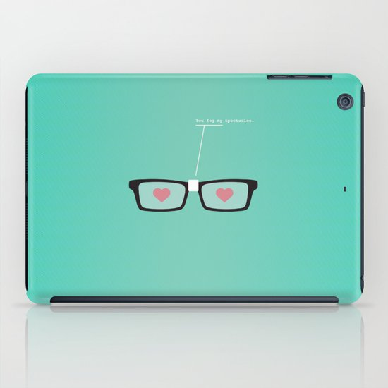 You Fog My Spectacles iPad Case