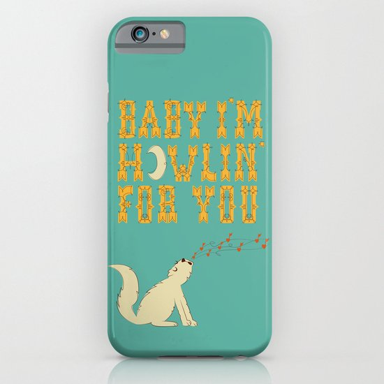 Howlin for You iPhone & iPod Case