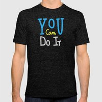You Can Do It Mens Fitted Tee Tri-Black SMALL