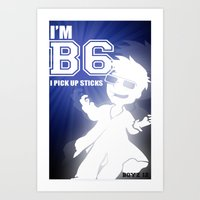 I'm B6 I Pick Up Sticks … Art Print