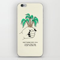 I GOT THESE FOR YOU iPhone & iPod Skin