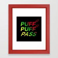 Puff Puff Pass Framed Art Print