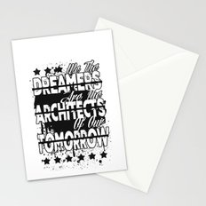 We The Dreamers Are The Architects Of Our Tomorrow Stationery Cards
