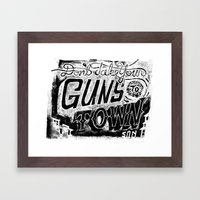 Don't Take Your Guns to Town Framed Art Print