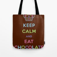 Keep Calm Eat Chocolate Tote Bag