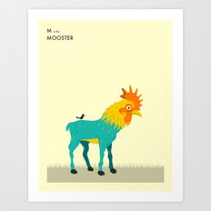 M Is For MOOSTER Art Print