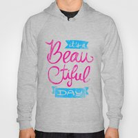 It´s a Beautiful Day Hoody