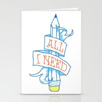 All I Need Stationery Cards