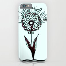 It's Just a Feeling Slim Case iPhone 6s