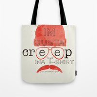 Creep In A T-Shirt Tote Bag