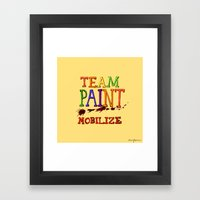 TEAM PAINT MOBILIZE Framed Art Print