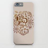 Be You Tiful (gold Editi… iPhone 6 Slim Case