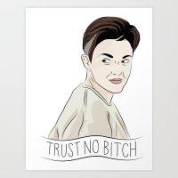 Stella Trust No Bitch OITNB Art Print