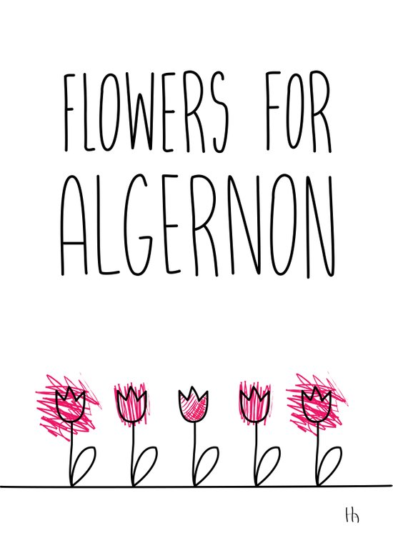 Quotes About Flowers For Algernon Daniel Keyes Art Print By Gretazserbo Society