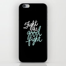 Fight the Good Fight II iPhone & iPod Skin
