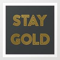 Stay Gold (Gray) Art Print
