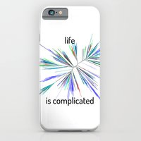 iPhone & iPod Case featuring Life... is complicated by Jackie Wyant