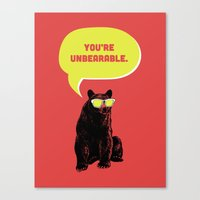 Unbearable Canvas Print