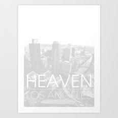 Heaven Los Angeles Art Print