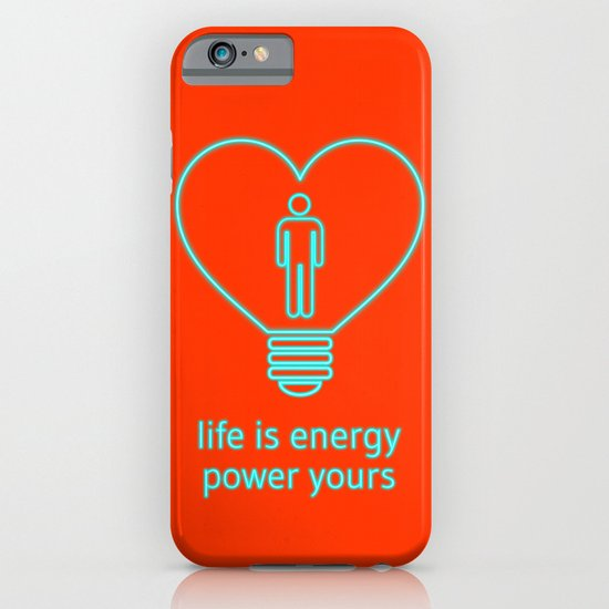 Life is energy, power yours! iPhone & iPod Case