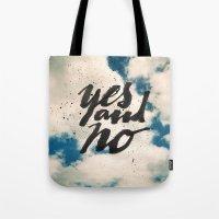 Yes and No Tote Bag