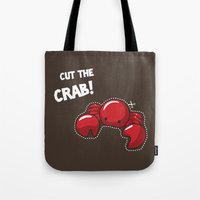 Cut The Crab! Tote Bag